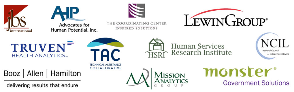 Partners include JBS international, AHP, Advocates for Human Potential, Truven Health Analytics, Booz Allen Hamilton, Technical Assistance Collaborative, The Coordinating Center, Lewin Group, Human Services Research Institute, Mission Analytics Group, Monster Government Services, NCIL National Council on Independent Living.