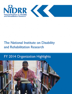 FY 2014 NIDRR Organizational Highlights