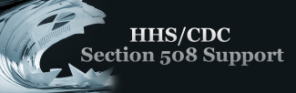 HHS CDC Section 508 Support
